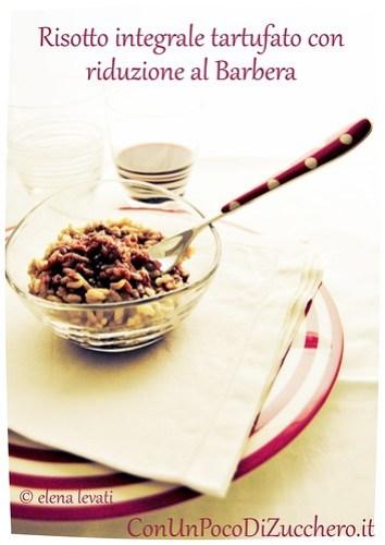 Risotto integrale con crema di tartufo e riduzione al barolo br