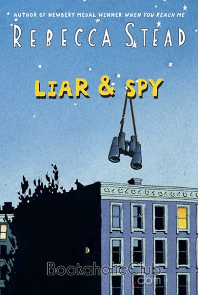 Rebecca Stead's Liar & Spy
