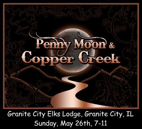 Penny Moon & Copper Creek 5-26-13