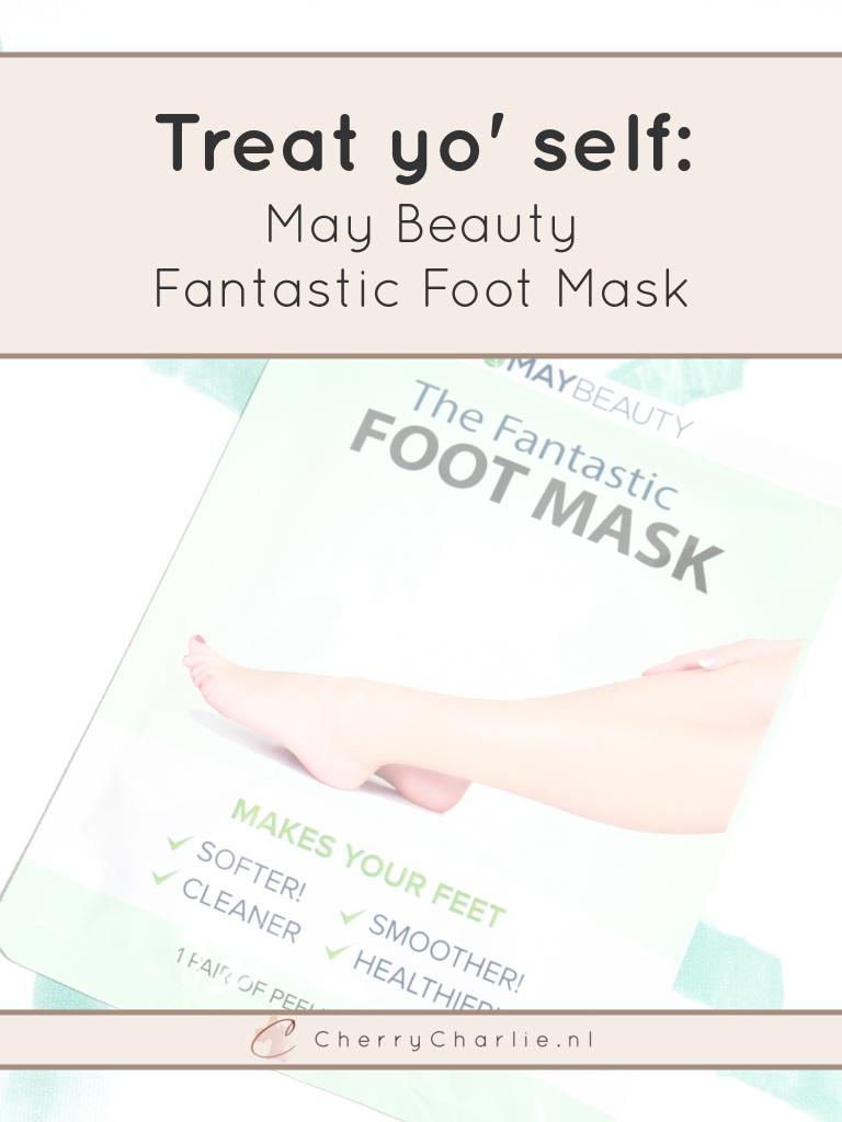Treat yo' self: May Beauty Fantastic Foot Mask • CherryCharlie.nl