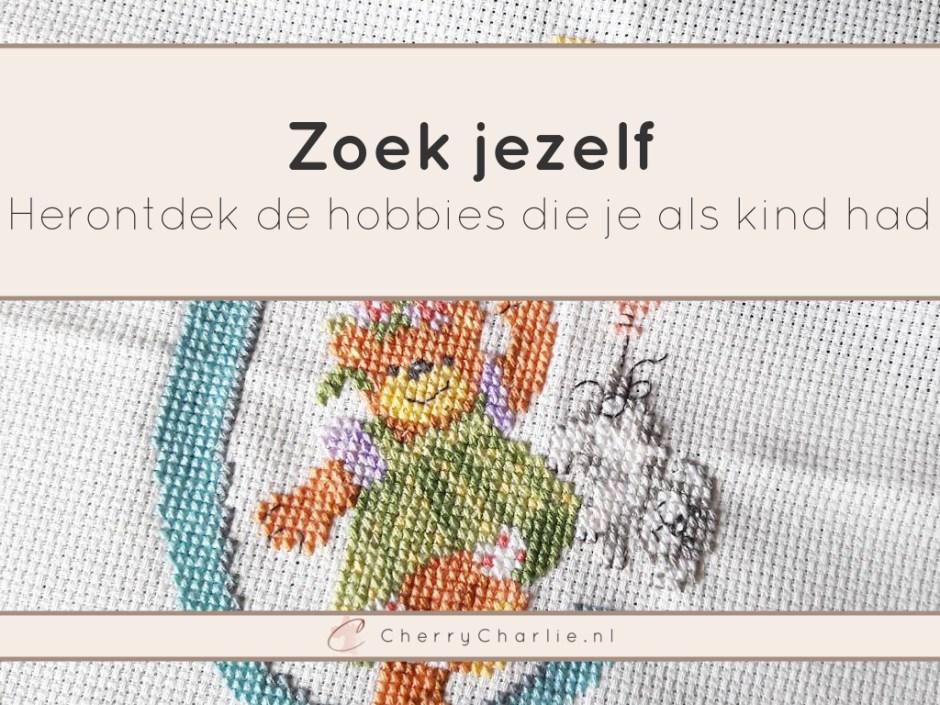 Zoek jezelf: Herontdek de hobbies die je als kind had • CherryCharlie.nl