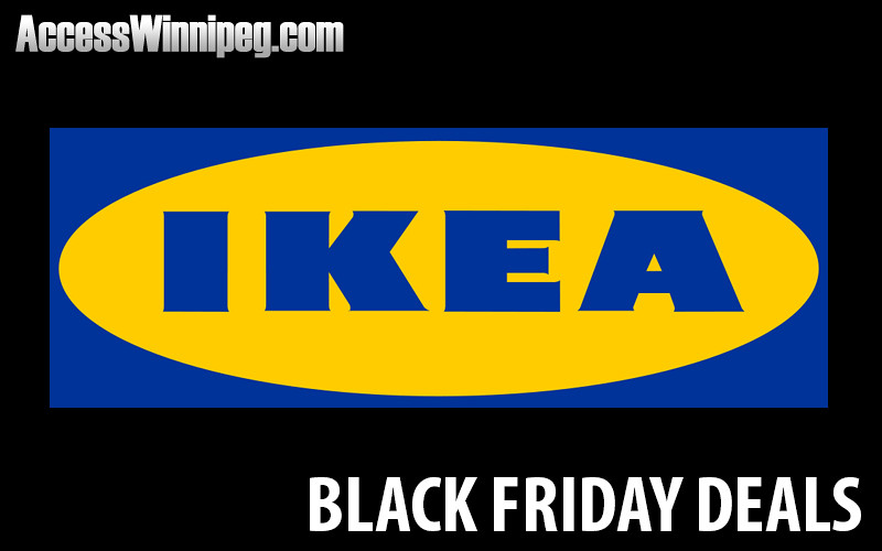 Ikea Canada Black Friday Deals 2018 Access Winnipeg