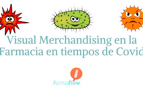 visual-merchandising-en-tiempos-de-covid-farmaflow