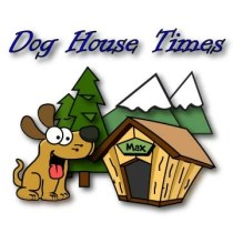 Dog House Times Dog Magazine