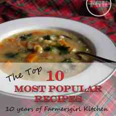 Faremrsgirl Kitchen is 10 years old - find out which are the top 10 most popular recipes