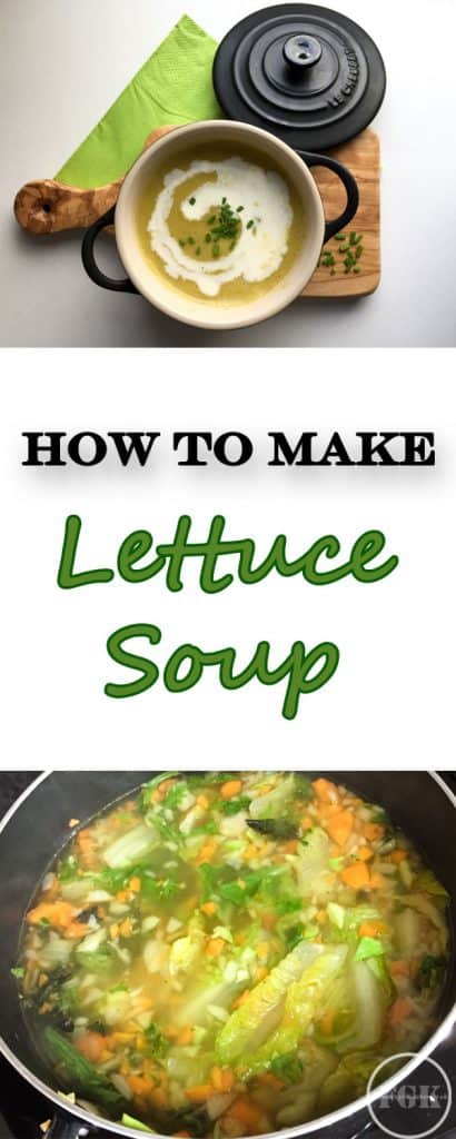 Let me show you How to Make Lettuce Soup - it's easy!