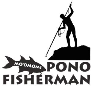 Moomomi Pono Fisherman