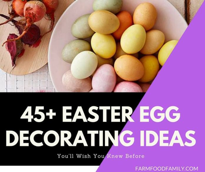 45+ Easter Egg Decorating Ideas