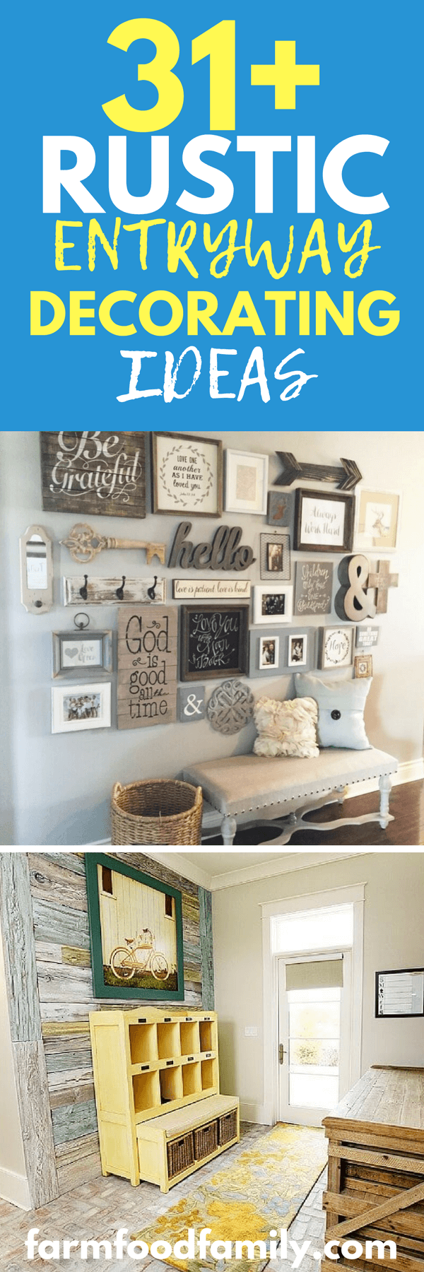 Entry spaces are magnets for clutter, however, it can be difficult to decorate a space that receives so much traffic. How can you create a welcoming entry that you want to come home to, while still providing a way to organize everyone's gear? These 25+ stunning rusticentryway decorating ideas will show you how!
