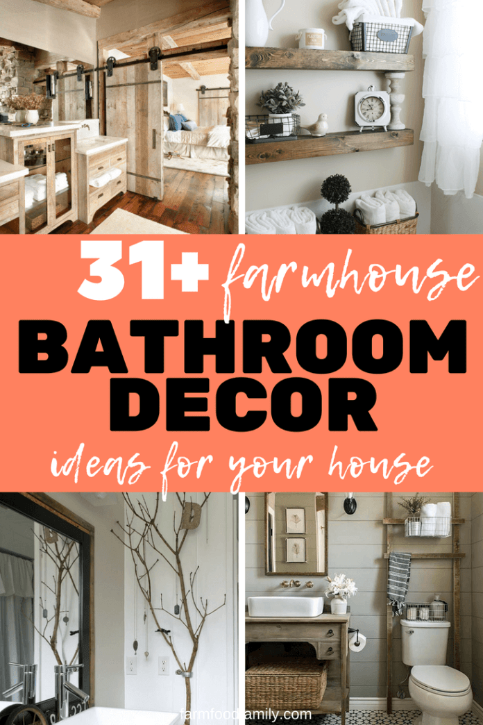 Here we've gathered 31+ stunning farmhouse bathroom decor ideas can help. You will find everything to transform your bathroom on budget and style. #farmhouse #bathroomdecor #bathroomideas #farmfoodfamily