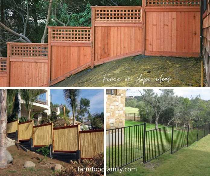 Fence on slope ideas or hillside fence ideas