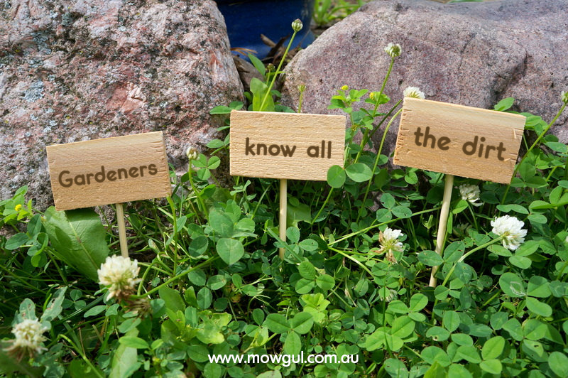 Gardeners know all the dirt | Funny DIY Garden Sign Ideas