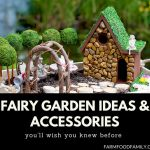 37+ DIY Fairy Garden Ideas & Accessories for landscaping