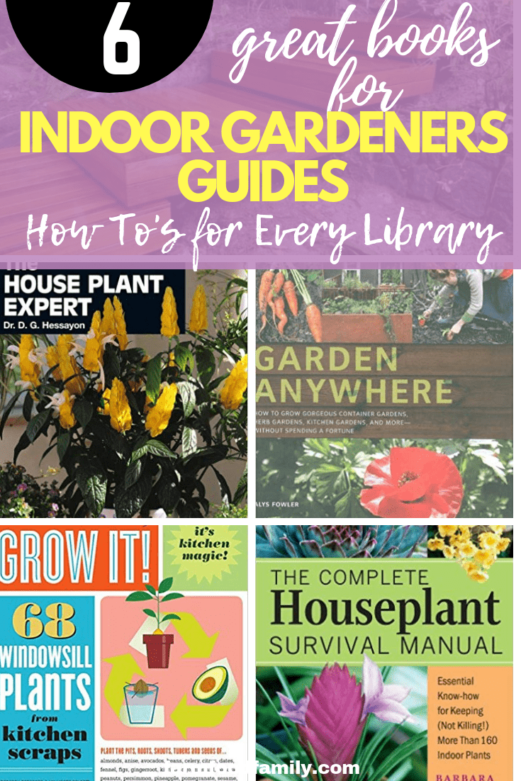 Great Books For Indoor Gardeners Guides and How To's for Every Library