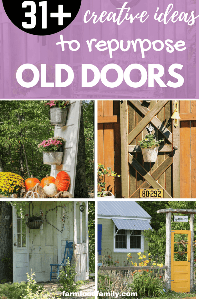 31 Awesome Repurposed Old Door Ideas & Projects For Your Yard