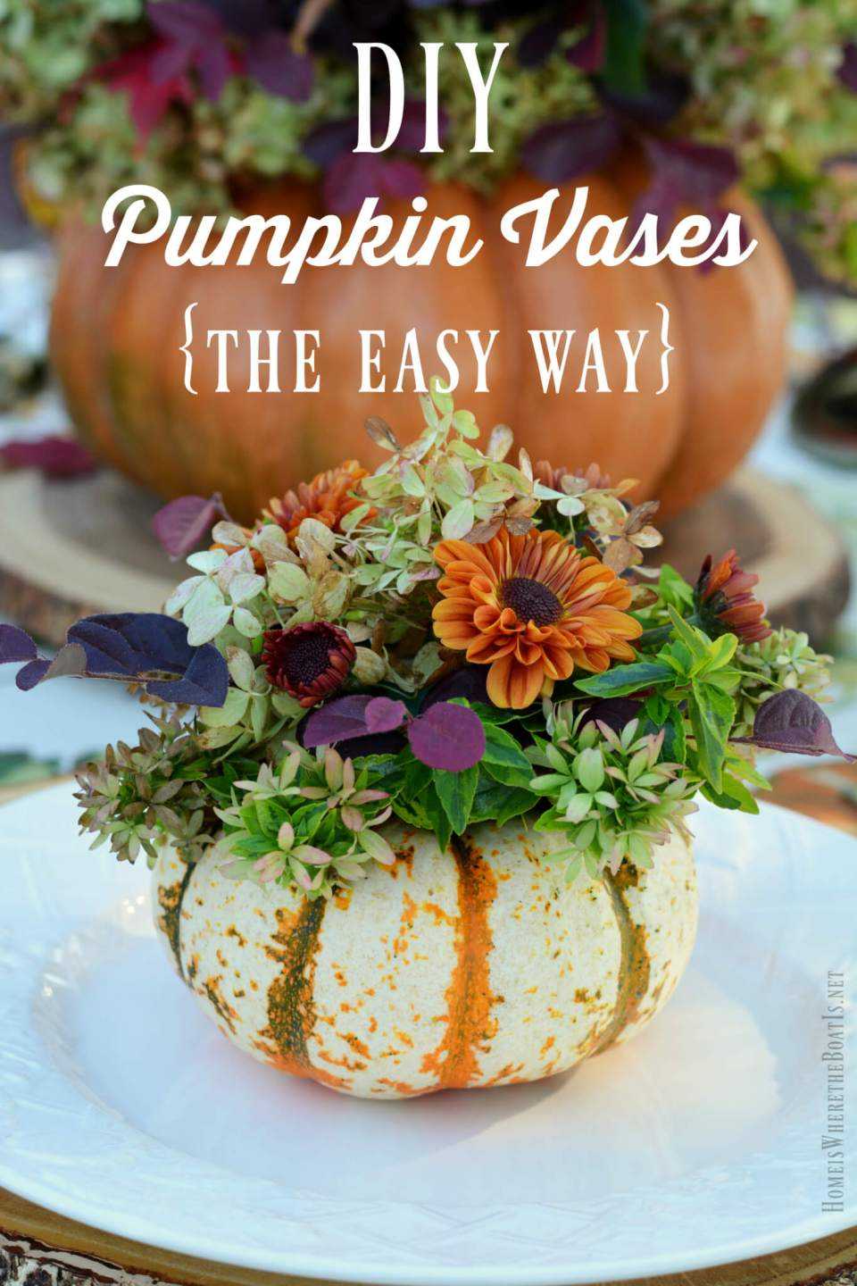 DIY Pumpkin Vase | Best Thanksgiving Centerpieces