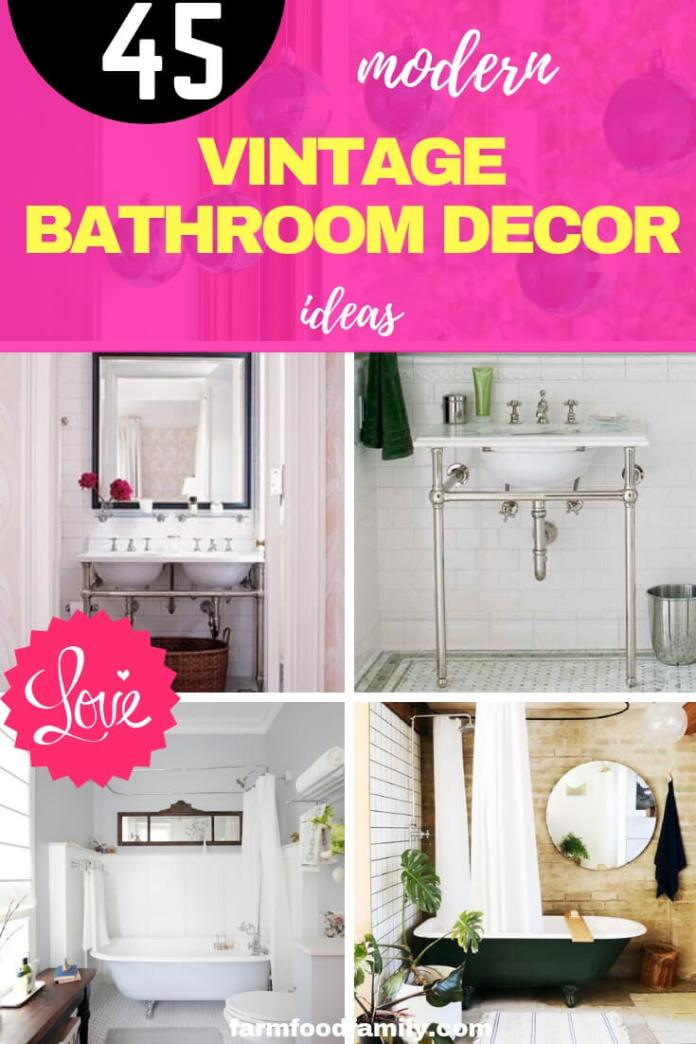 Modern Vintage Bathroom Decor Ideas