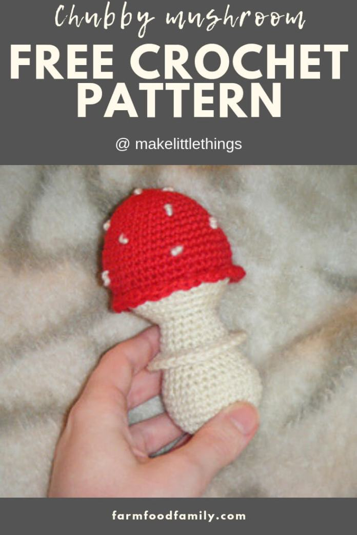 Chubby Mushroom | Rattle Free Crochet Patterns For Baby