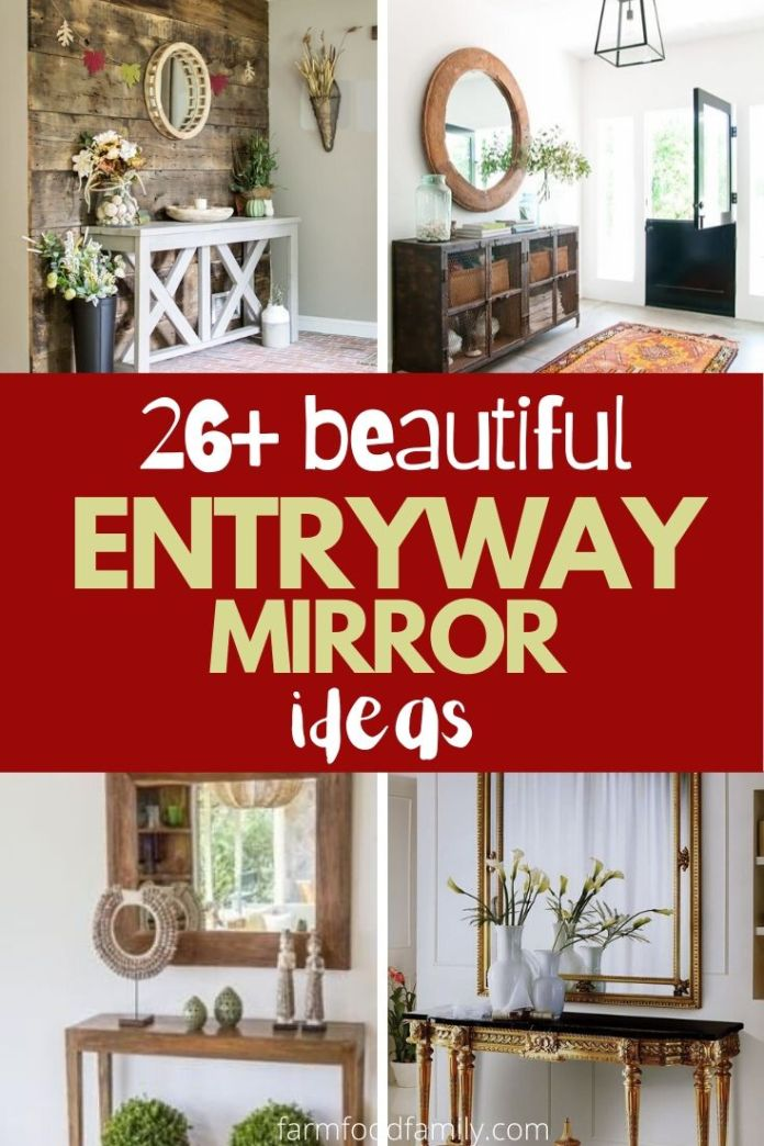 Mirrors are great at entryways as they reflect light and enhance the look of the entryway.