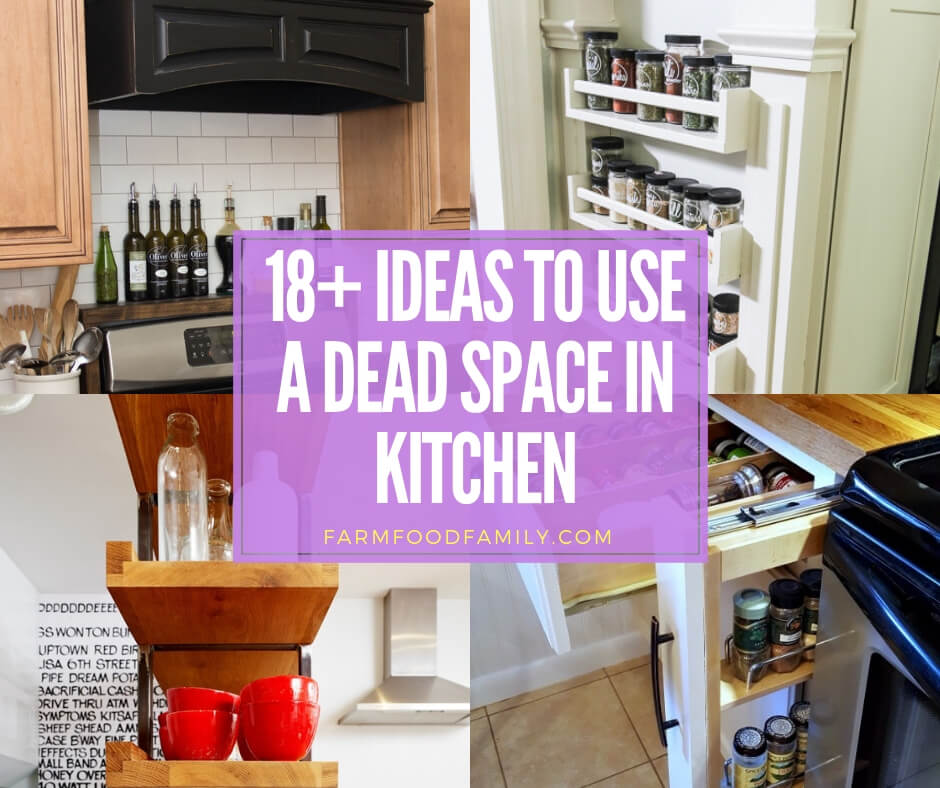 18+ Kitchen Storage Ideas To Use a Dead Space - FarmFoodFamily