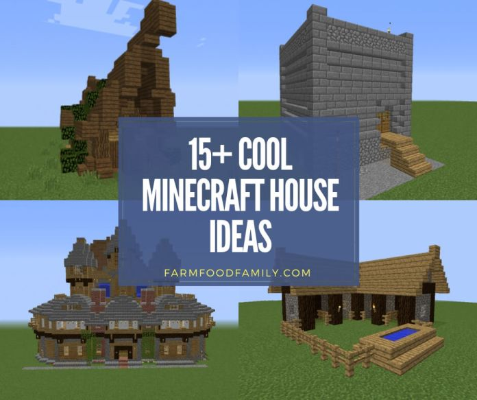 Cool Minecraft house designs and plans