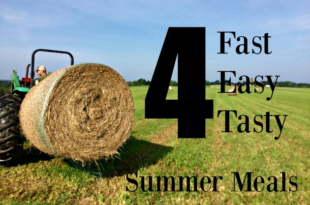 fast easy summer meals