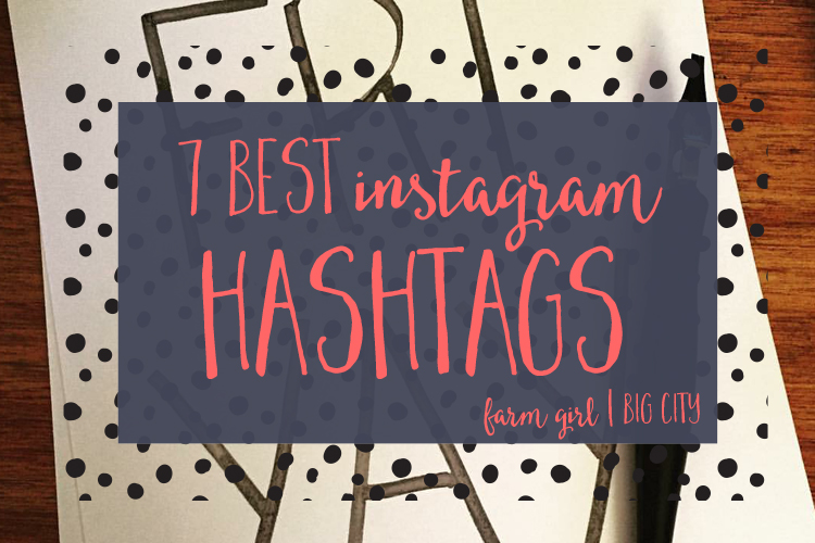 The 7 best Instagram hashtags