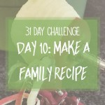 31 day challenge | Day 10: Make a family recipe