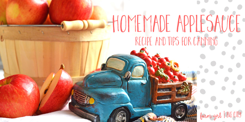 Homemade applesauce recipe and canning tips (via farm girl big city)
