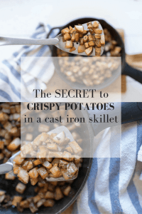 How to make crispy potatoes in a cast iron skillet