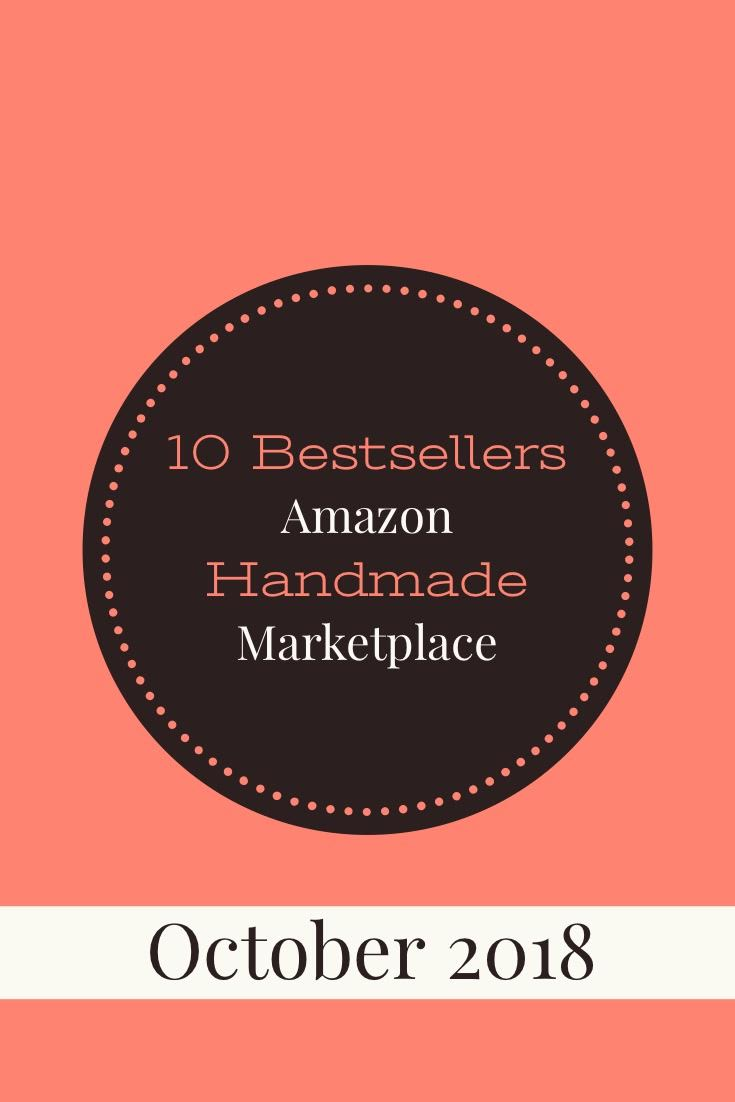 Top 10 Bestselling Handmade items on Amazon