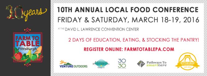 Farm to Table Pittsburgh Local Food Conference