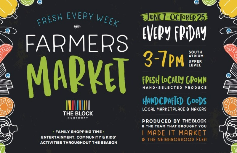 Farmer's Market at The Block Northway
