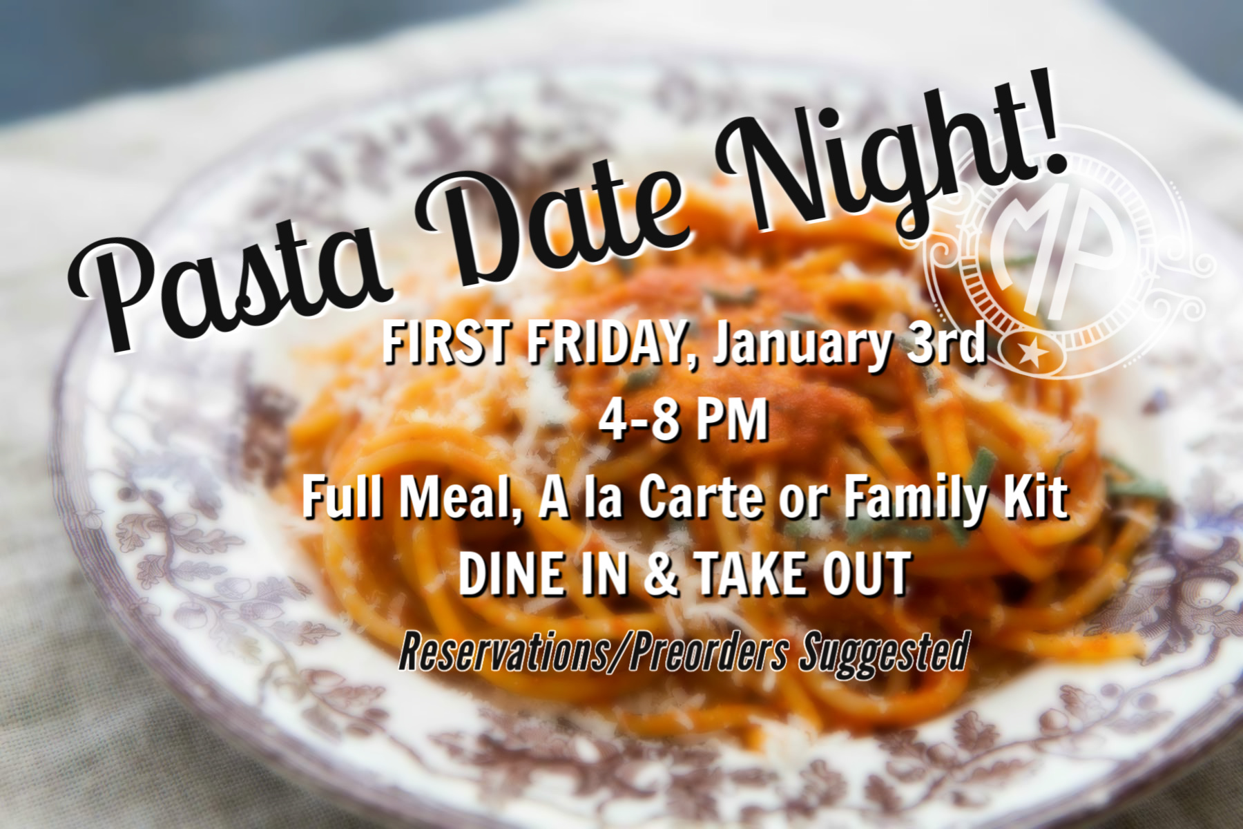 First Friday Pasta Date Night