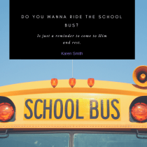 Do you want to ride a school bus? by Karen Smith on farmwyfe.com. Encouragement and inspiration for homeschooling moms