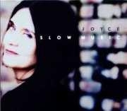 Joyce Slow Music 2009