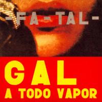 1971 Fatal - Gal a Todo Vapor