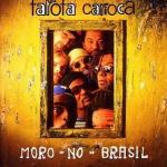 1998 Moro no Brasil