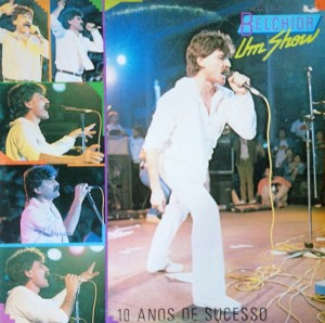 Um Show - 10 Anos de Sucesso, 1986, Belchior