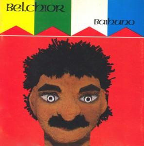 Baihuno, 1993, Belchior