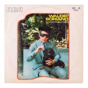 """Waldick Soriano, """"Ele Também Precisa de Carinho"""" (1972)"""