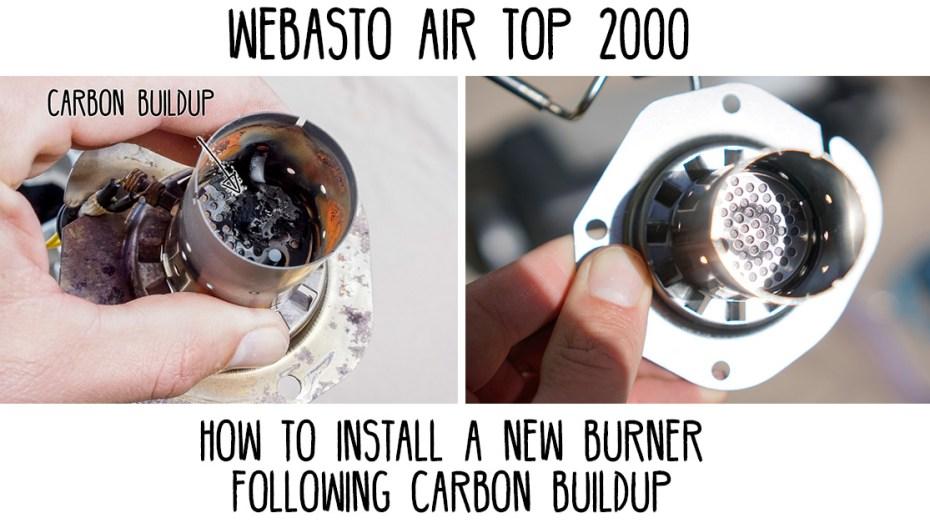 Webasto-Air-Top-2000-Install-New-Burner-Carbon-Buildup---Heading-(1200px)