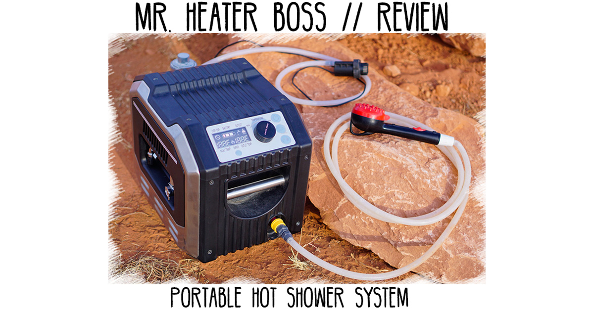 Mr. Heater BOSS Portable Hot Shower System - Review | FarOutRide