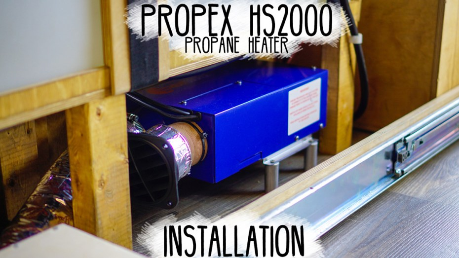 Propex-HS2000-Heater-Installation-Heading-(1200x627)