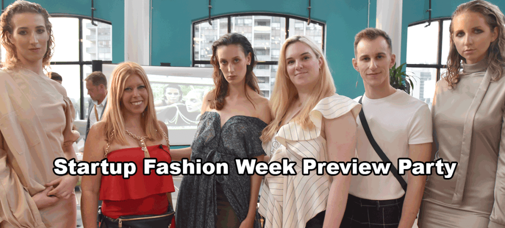 Startup Fashion Week Preview Party 2018