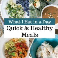 What I Eat: Quick and Healthy Meals