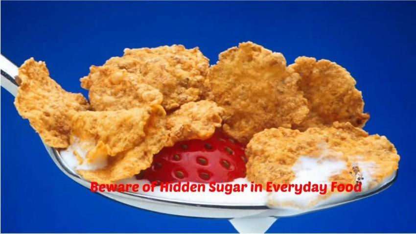Hidden Sugar in Everyday Food