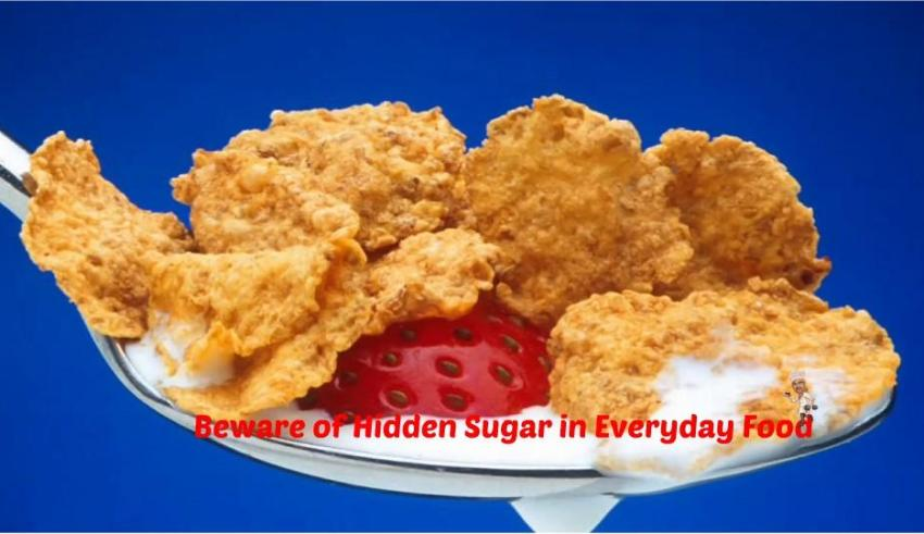 Hidden Sugar in Everyday Food