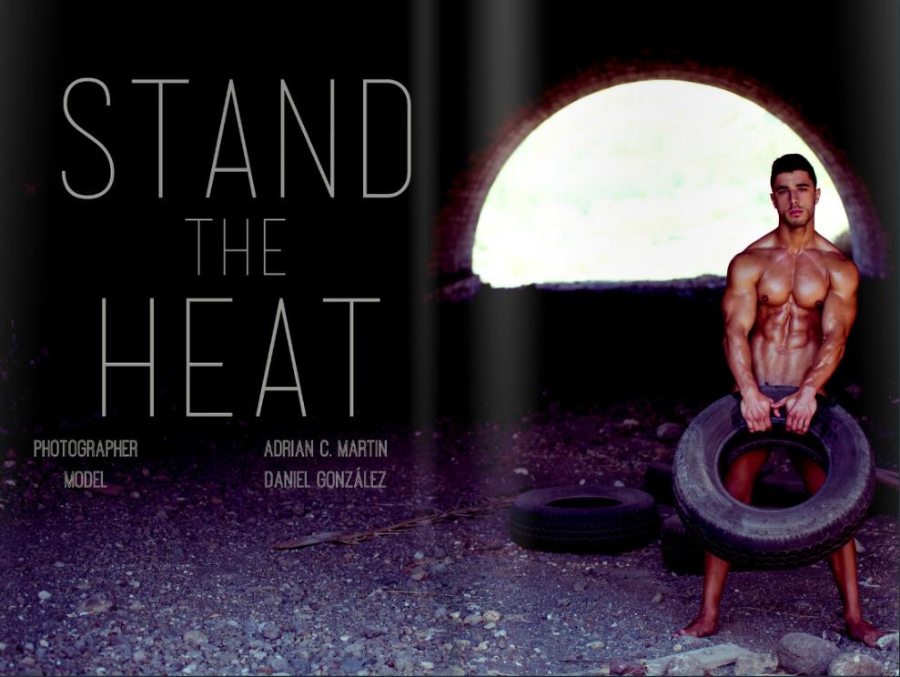 """Stand The Heat"" by Adrián C. Martín"