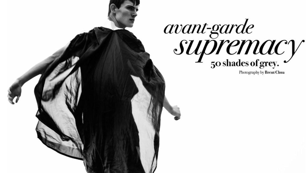 Avant Garde Supremacy; 50 Shades of Grey by Brent Chua